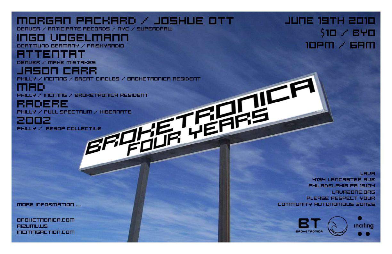 Broketronica 4 Year Anniversary